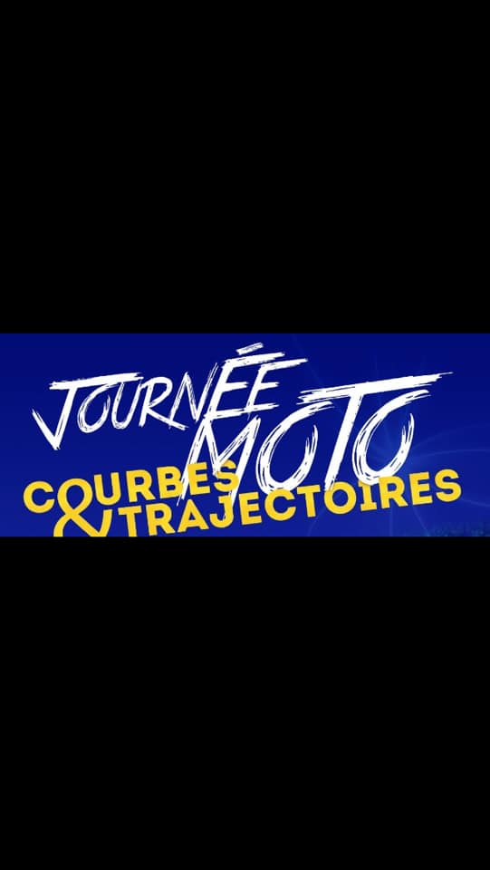 Journée moto courbe et trajectoire Samedi 28 septembre 2019